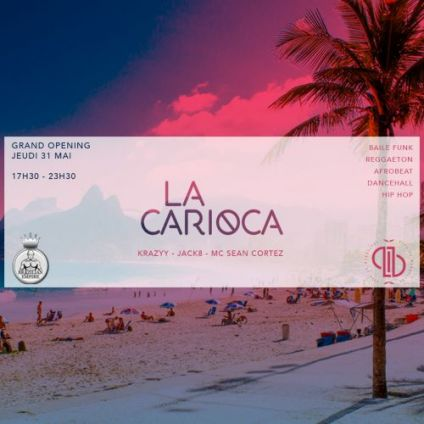 After Work LA CARIOCA Jeudi 19 juillet 2018
