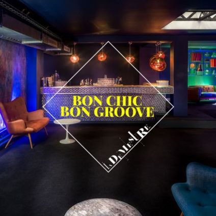 After Work BON CHIC BON GROOVE Samedi 16 juin 2018