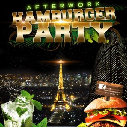 After Work AFTERWORK HAMBURGER PARTY SUR LES TOITS DE PARIS (CLUB INTERIEUR + TERRASSE GEANTE) Vendredi 27 juillet 2018