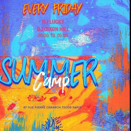 Soirée clubbing Summer Camp on Friday  Vendredi 17 aout 2018