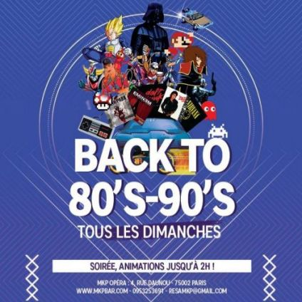 After Work Back to the 80-90's Dimanche 26 aout 2018
