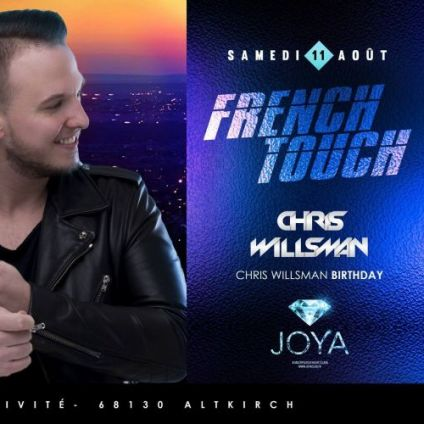 Soirée clubbing French Touch By Chris Willsman & Guest Samedi 11 aout 2018