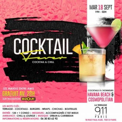 Soirée clubbing 911 Cocktail Fever En Mode Havana Beach Mardi 18 septembre 2018