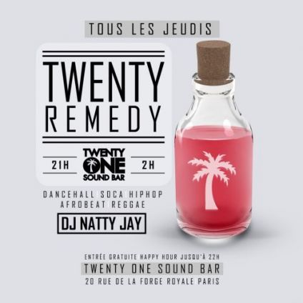 After Work TWENTY REMEDY (DJ NATTY JAY) Jeudi 11 octobre 2018