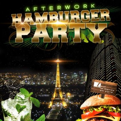 After Work AFTERWORK HAMBURGER PARTY SUR LES TOITS DE PARIS (CLUB INTERIEUR + TERRASSE) Vendredi 19 octobre 2018