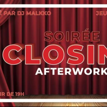 After Work Closing !!! Jeudi 27 septembre 2018