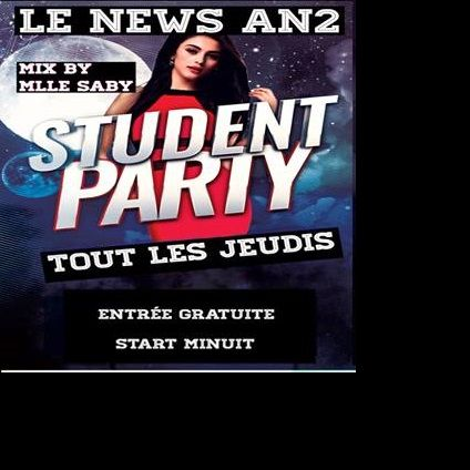 Soirée clubbing Student Party by Melle Dj Saby mix @ New AN 2 Corte Jeudi 20 decembre 2018