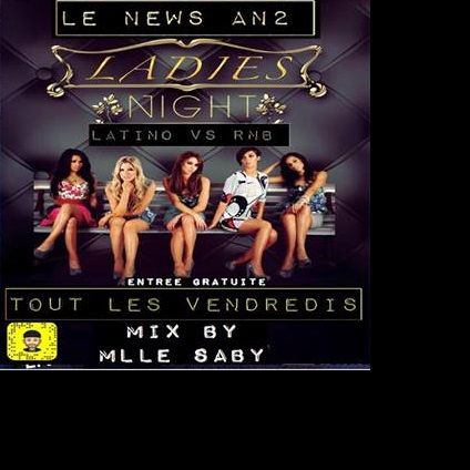 Soirée clubbing LADY'S NIGHT by Melle Dj Saby mix@ New AN 2 Corte Vendredi 21 decembre 2018
