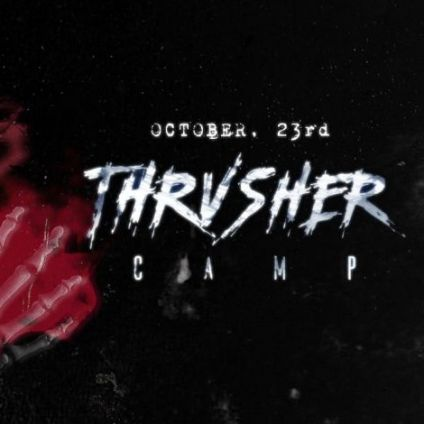 Soirée clubbing Thrvsher Camp is back !  Mardi 23 octobre 2018