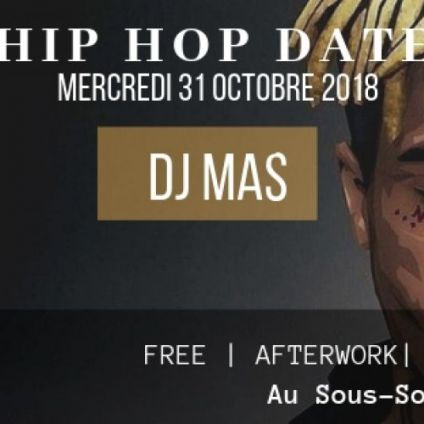 After Work HIP HOP DATE Mercredi 31 octobre 2018