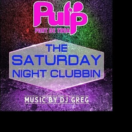 Soirée clubbing SATURDAY NIGHT CLUBBING BY DJ GREG  Samedi 22 decembre 2018