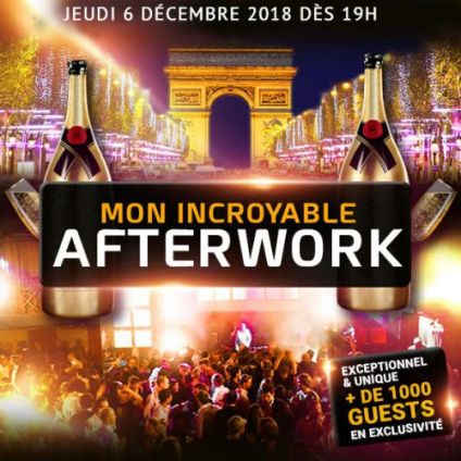 After Work MON INCROYABLE AFTERWORK EXCEPTIONNEL & EXCLUSIF @ THE KEY CLUB PARIS Jeudi 06 decembre 2018