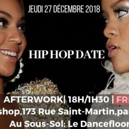 After Work HIP HOP DATE Jeudi 27 decembre 2018