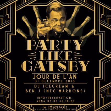 Soirée clubbing New Year's Eve Party like Gatsby Lundi 31 decembre 2018