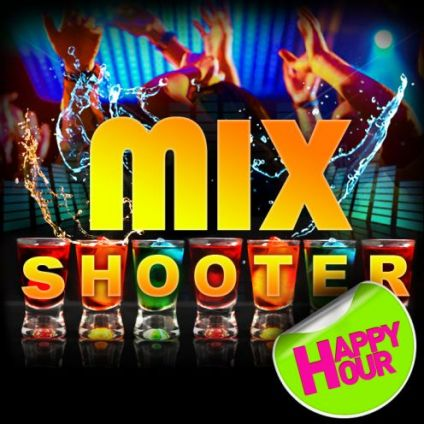 Soirée clubbing MIX SHOOTER PARTY / Gratos Samedi 16 mars 2019