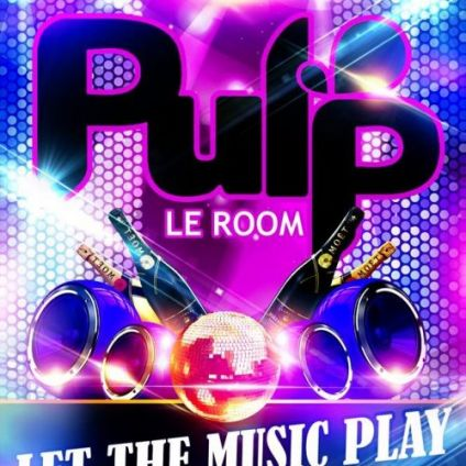 Before Le Pulp Room Toga  Let the Music Play by Greg Vendredi 26 avril 2019