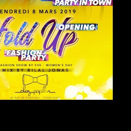 Soirée clubbing Opening La hold up - women day Vendredi 08 mars 2019