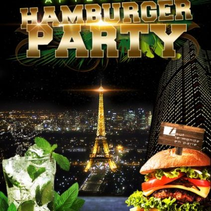 After Work AFTERWORK HAMBURGER PARTY SUR LES TOITS DE PARIS (CLUB INTERIEUR + TERRASSE CHAUFFEE) Vendredi 26 avril 2019