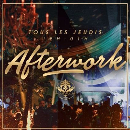 After Work Afterwork @ Palais Maillot  Jeudi 25 avril 2019