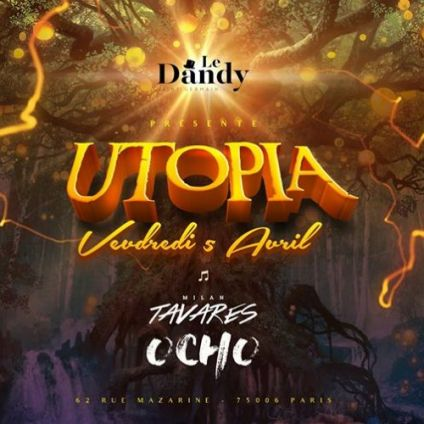 Soirée clubbing Utopia : Magic World  Vendredi 05 avril 2019