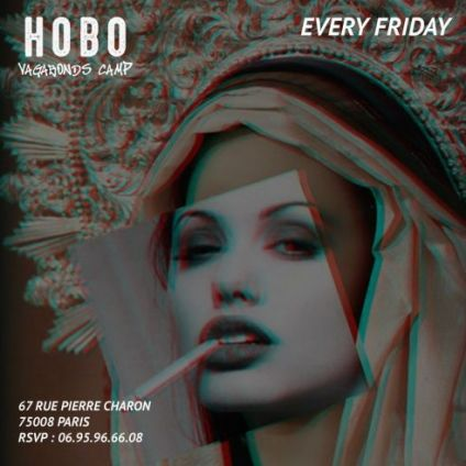 Soirée clubbing  Hobo - Friday Camp - Vendredi 26 avril 2019