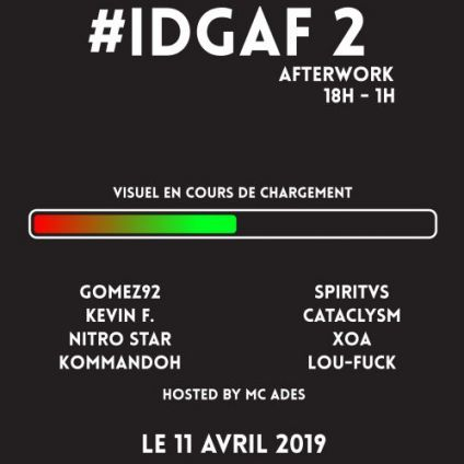 After Work #IDGAF 2 Afterwork Jeudi 11 avril 2019