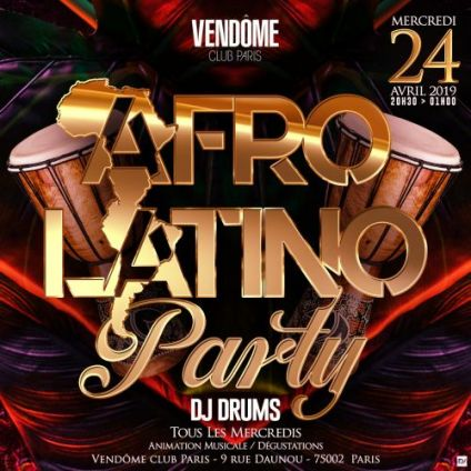 After Work Afro Latino Party ( Tous les Mercredis ) Mercredi 08 mai 2019