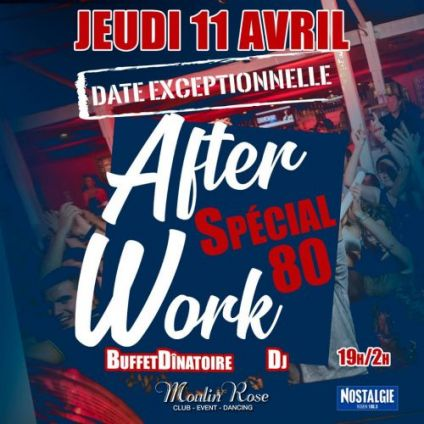 After Work After Work special 80 Jeudi 11 avril 2019