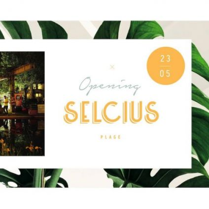 After Work Opening Selcius PLAGE Jeudi 23 mai 2019