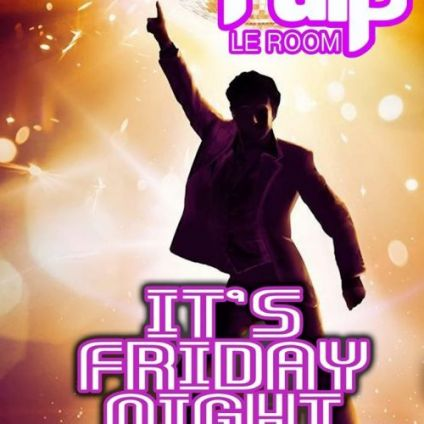 Soirée clubbing  It's Friday Night Vendredi 31 mai 2019