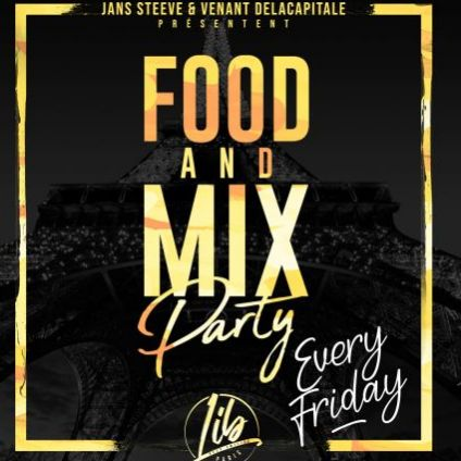 Soirée clubbing FOOD AND MIX PARTY Vendredi 28 juin 2019