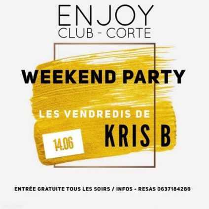 Soirée clubbing #ENJOY ???? FRIDAY NIGHT KRIS B Vendredi 21 juin 2019