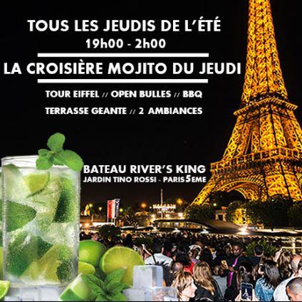After Work LA CROISIERE MOJITO DU JEUDI (OPEN BAR, BARBECUE, 2 AMBIANCES, CROISIERE TOUR EIFFEL, TERRASSE GEANT Jeudi 05 septembre 2019