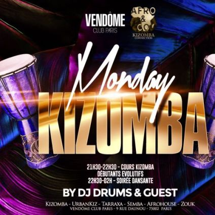 After Work Monday Kizomba Vendôme Club Paris Lundi 23 septembre 2019