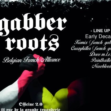Soirée clubbing Gabber Roots: Belgian French alliance Vendredi 22 Novembre 2019