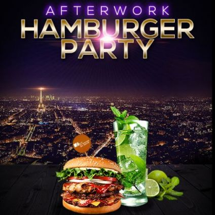 After Work AFTER WORK HAMBURGER PARTY SUR LES TOITS DE PARIS (ROOFTOP / BURGERS / MOJITOS) Vendredi 01 Novembre 2019