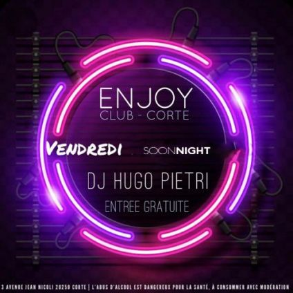 Soirée clubbing #ENJOY WEEKEND CAN BEGIN ! ???? DJ HUGO PIETRI  Vendredi 21 fevrier 2020