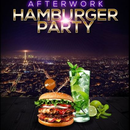 After Work AFTER WORK HAMBURGER PARTY SUR LES TOITS DE PARIS (ROOFTOP / BURGERS / MOJITOS) Vendredi 13 mars 2020