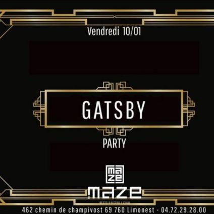 After Work La Gatsby Party du MAZE Vendredi 10 janvier 2020