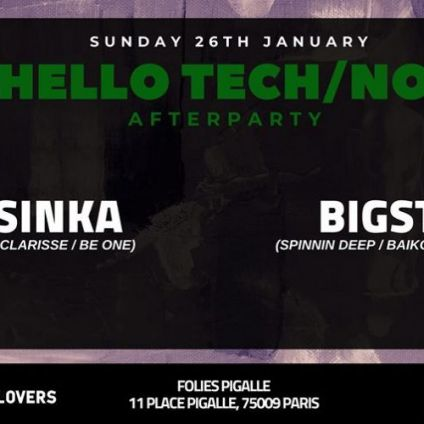 Soirée clubbing Hello Tech/No! - Afterparty with Catsinka x Bigstate (6h/12h) Dimanche 26 janvier 2020
