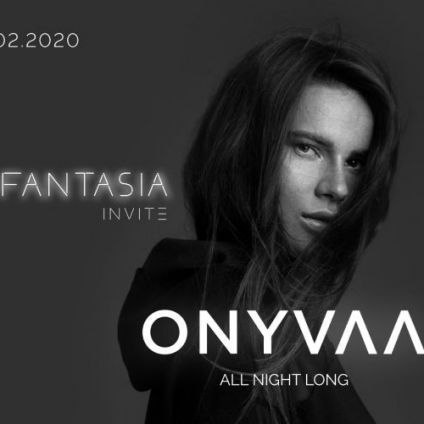 Soirée clubbing Fantasia : Onyvaa all night long at Faust Samedi 22 fevrier 2020