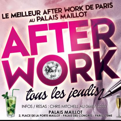 After Work AFTER WORK ALL INCLUSIVE PALAIS MAILLOT (OPEN BAR et OPEN BUFFET) Jeudi 12 mars 2020