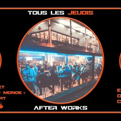 After Work AFTER WORKS Jeudi 23 avril 2020