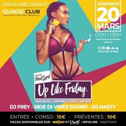 Soirée clubbing Up Like Friday - Bad Gyal Edition Vendredi 20 mars 2020