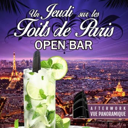 After Work AFTERWORK OPEN BAR SUR LES TOITS DE PARIS - TOUS LES JEUDIS Jeudi 09 avril 2020