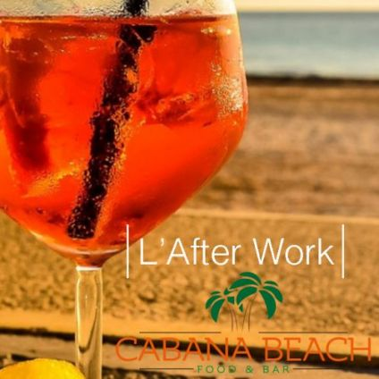After Work L'afterwork du Cabana : Tapas, Pizza, Happy-Hour Lundi 15 juin 2020