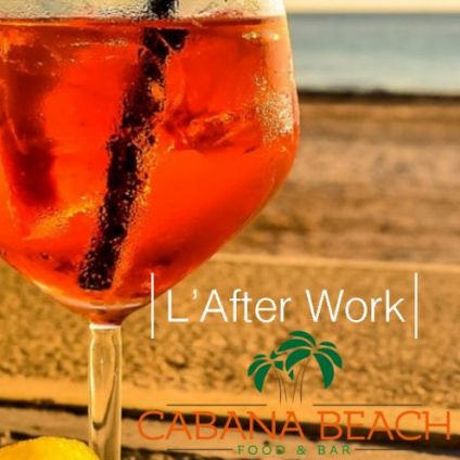 After Work L'afterwork du Cabana : Tapas, Pizza, Happy-Hour Lundi 07 decembre 2020