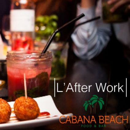 After Work L'afterwork du Cabana : Tapas, Pizza, Happy-Hour Mardi 30 juin 2020