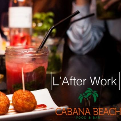 After Work L'afterwork du Cabana : Tapas, Pizza, Happy-Hour Mardi 08 decembre 2020