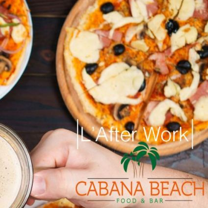 After Work L'afterwork du Cabana : Tapas, Pizza, Happy-Hour Jeudi 10 decembre 2020